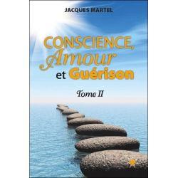 Conscience, Amour et Guérison T2