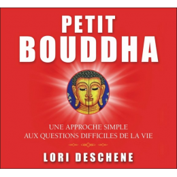 Petit Bouddha - Une approche simple aux questions difficiles de la vie - Livre audio 2 CD