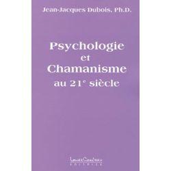 Psychologie et chamanisme au 21ème s.