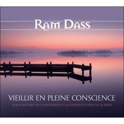 Vieillir en pleine conscience - Sur la nature du changement et la confrontation de la mort - Livre audio 2CD